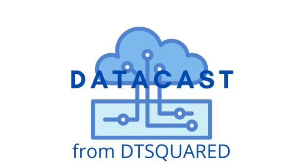 New Episode – DataCast from DTSQUARED